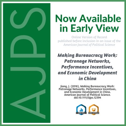 Making Bureaucracy Work: Patronage Networks, Performance Incentives, and Economic Development in China