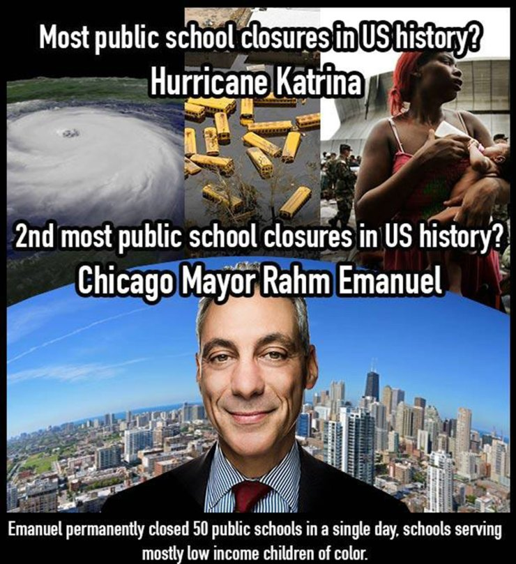 Meme: Most public school closures in US history? New Orleans. Second most public school closures in US history? Chicago Mayor Rahm Emanuel.