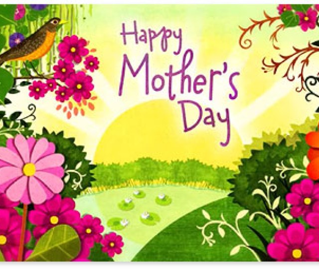 Mothers Day Ecard With Sunshine Flowers And Robin Browse Mothers Day Ecards