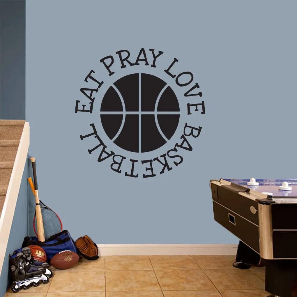 Eat Pray Love Basketball' 36 x 36-inch Sports Wall Decal