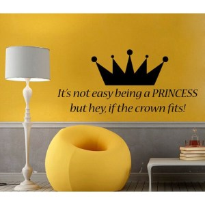 It's Not Easy Being A Princess Wall Words Vinyl Sticker Home Decor Vinyl Art Nursery Room Sticker Decal size 22x35 Color Black
