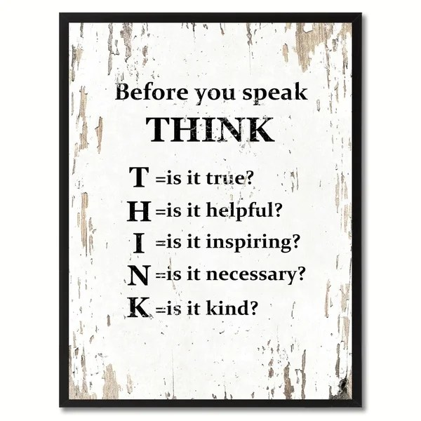 Before You Speak Think Saying Canvas Print Picture Frame
