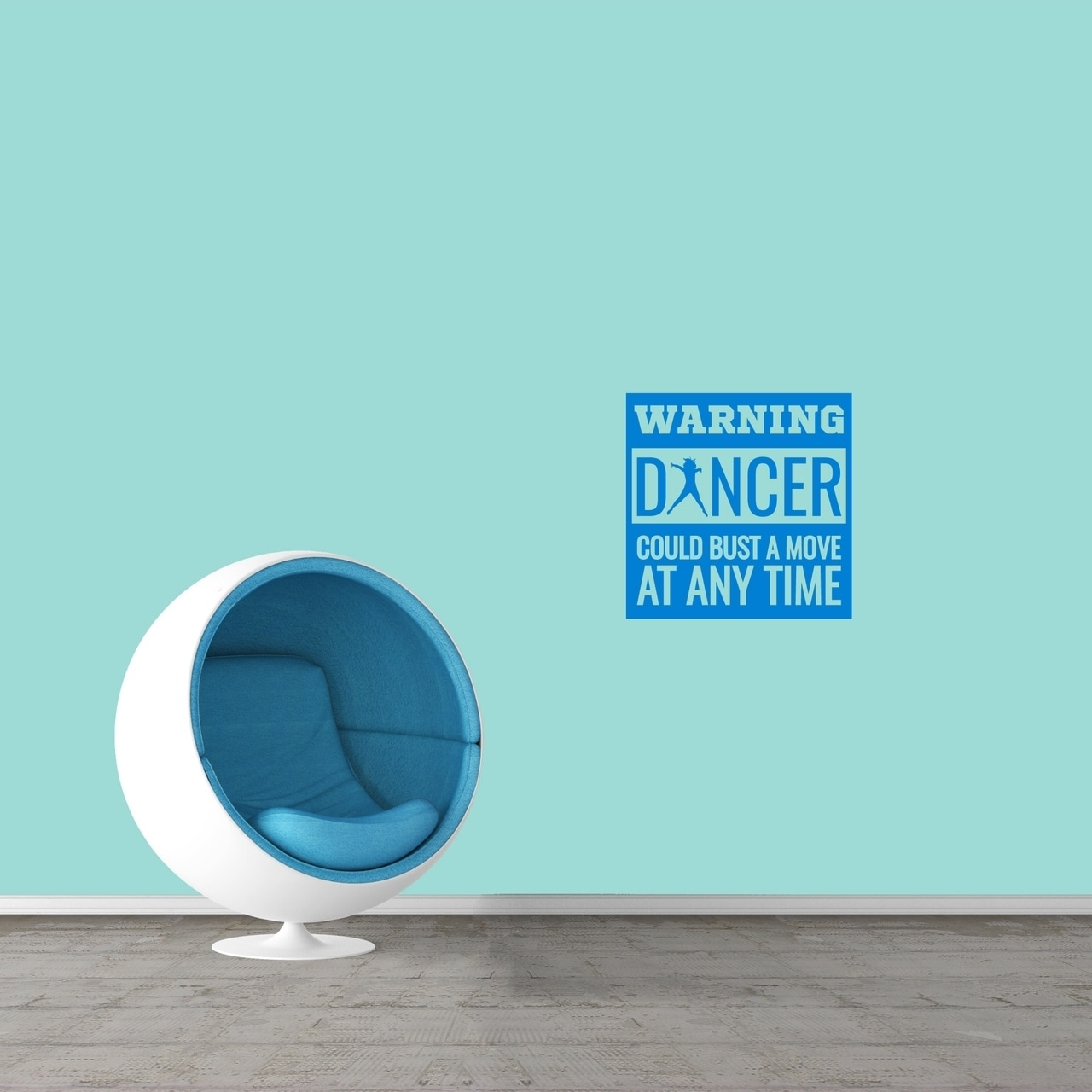 Warning Dancer Could Bust A Move Wall Decal