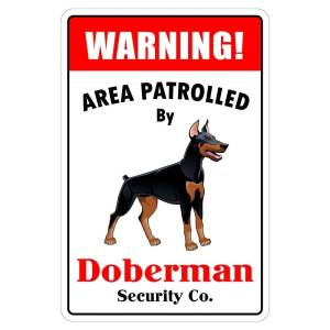 "Aluminum Warning Area Patrolled By Doberman 8""X12"" Metal Novelty Sign"