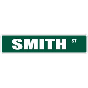 "Smith 4"" x 18"" Metal Novelty Street Sign"