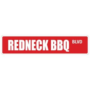 "Redneck Bbq 4"" x 18"" Metal Novelty Street Sign"