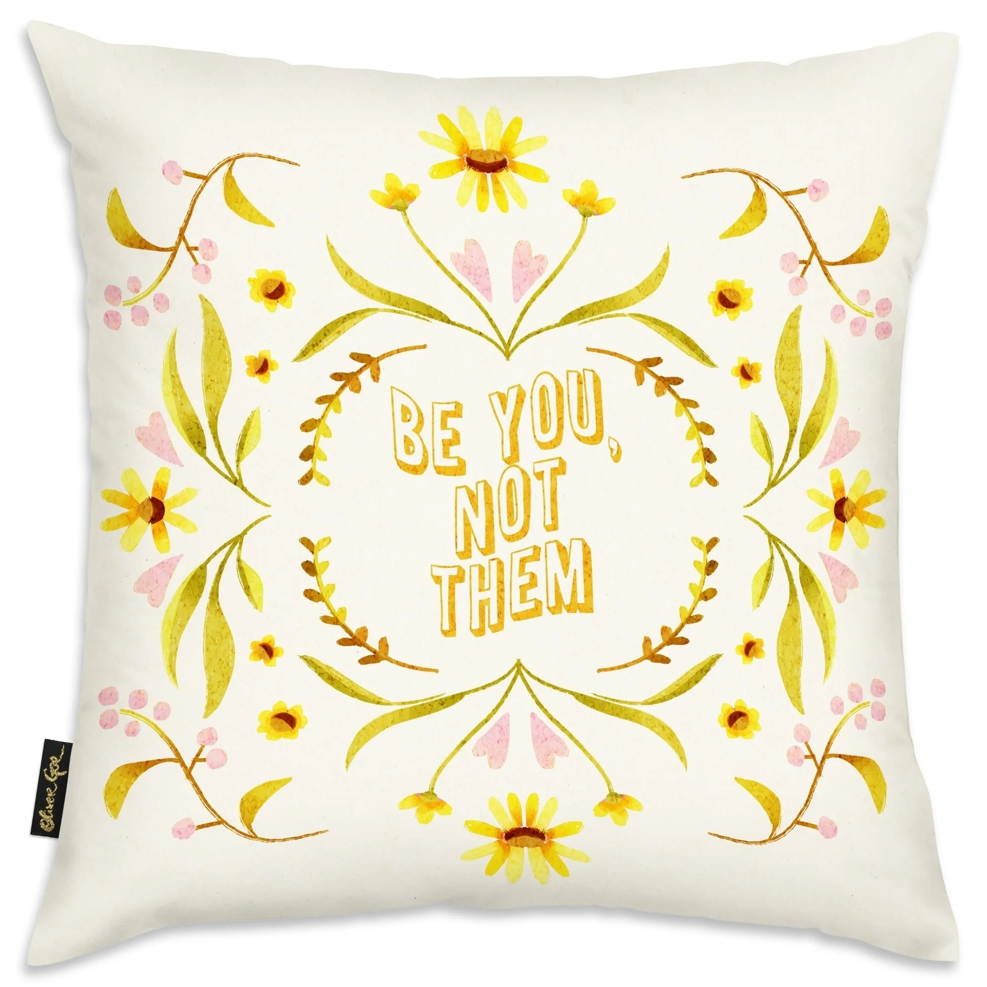 oliver gal be you not them typography and quotes decorative throw pillow family quotes and sayings yellow green