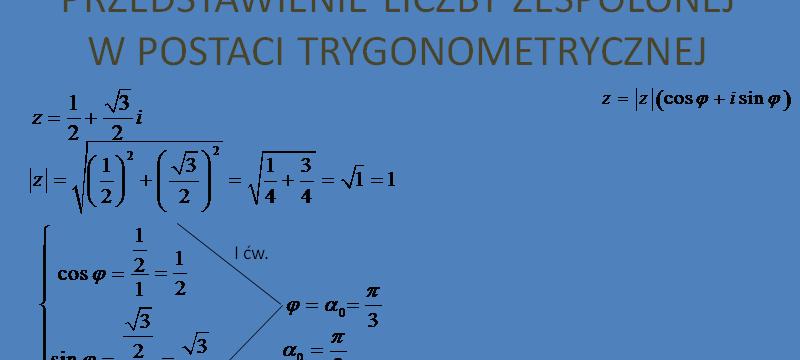 Lekcja 3 – Postać trygonometryczna
