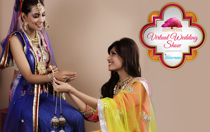 Virtual Wedding Show by #IndianRoots - 01