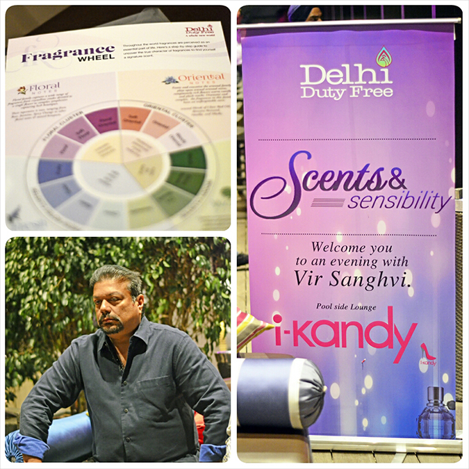 Fragrance 101 | Delhi Duty Free | www.akanksharedhu.com | Vir Sanghvi