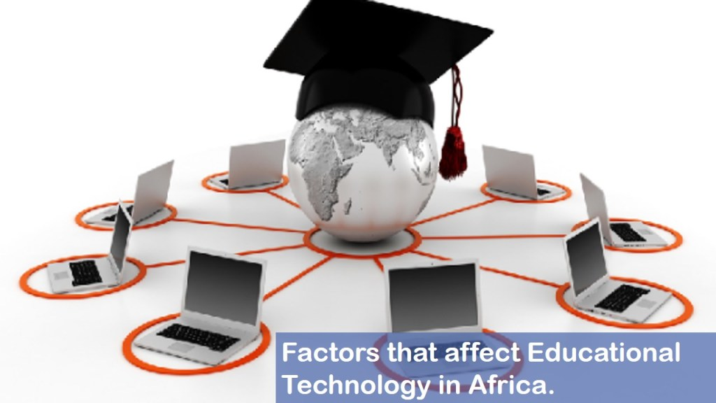 Factors Affect Educational Technology