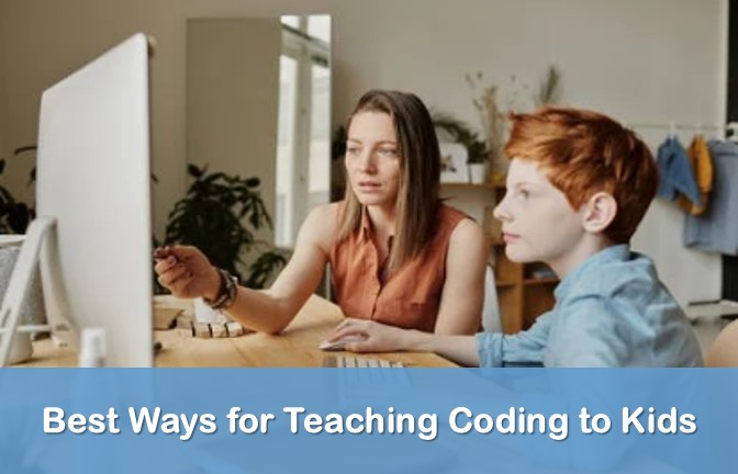 Ways for Teaching Coding to Kids