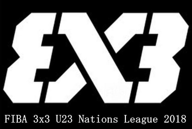 FIBA 3x3 U23 Nations League 2018