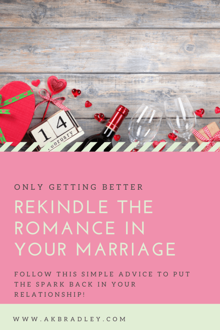 Rekindle the Romance in Your Marriage