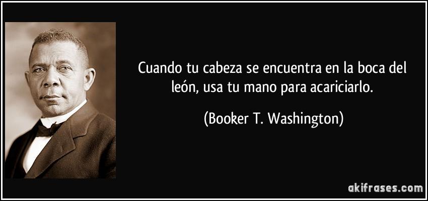 Biografia Booker T Washington Quotes