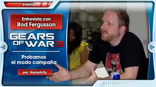 Gears of War 3: Entrevista a Rod Fergusson y prueba del modo campaña