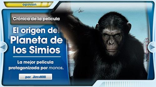 Crónica: El Origen del Planeta de los Simios