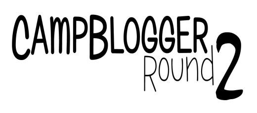 CampBlogger Round 2