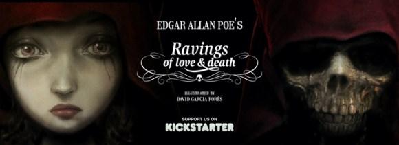 Ravings of love & death