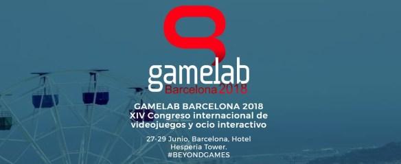 Gamelab 2018: Ya tenemos fechas, localización y ponentes