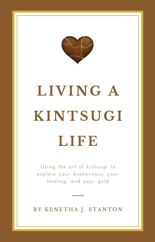 Living a kintsugi life ebook cover