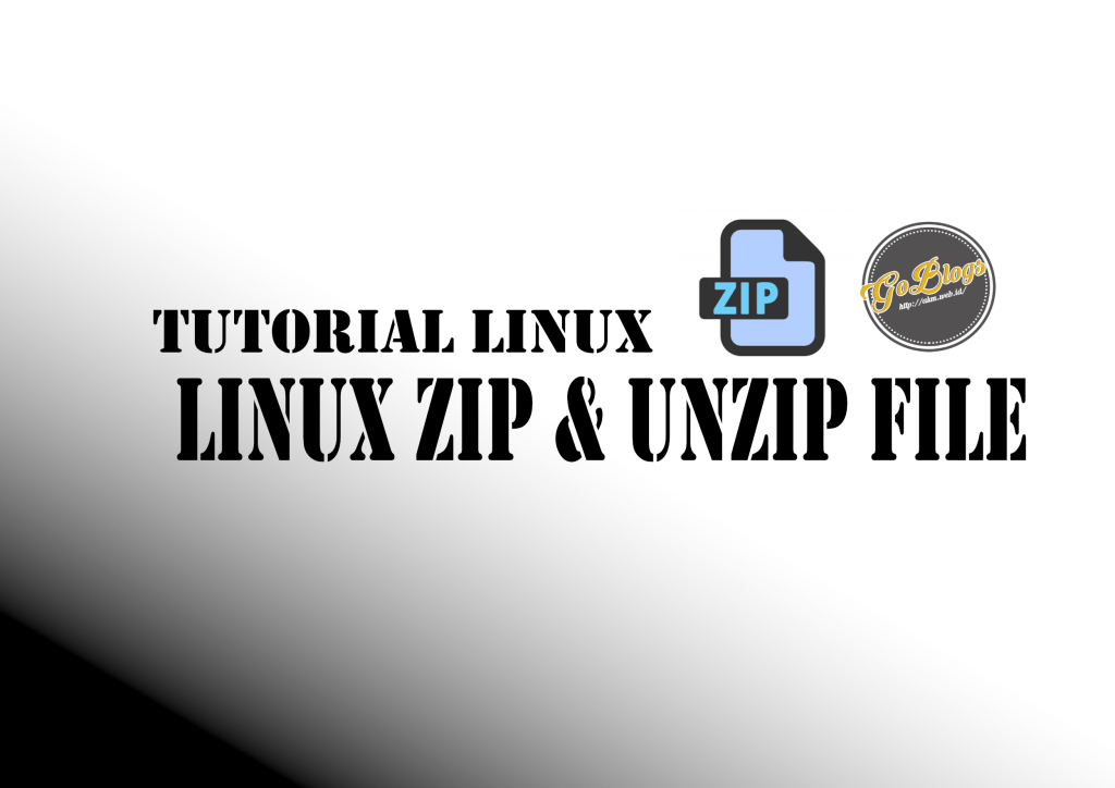 Cara Compress dan Decompress Zip di Linux