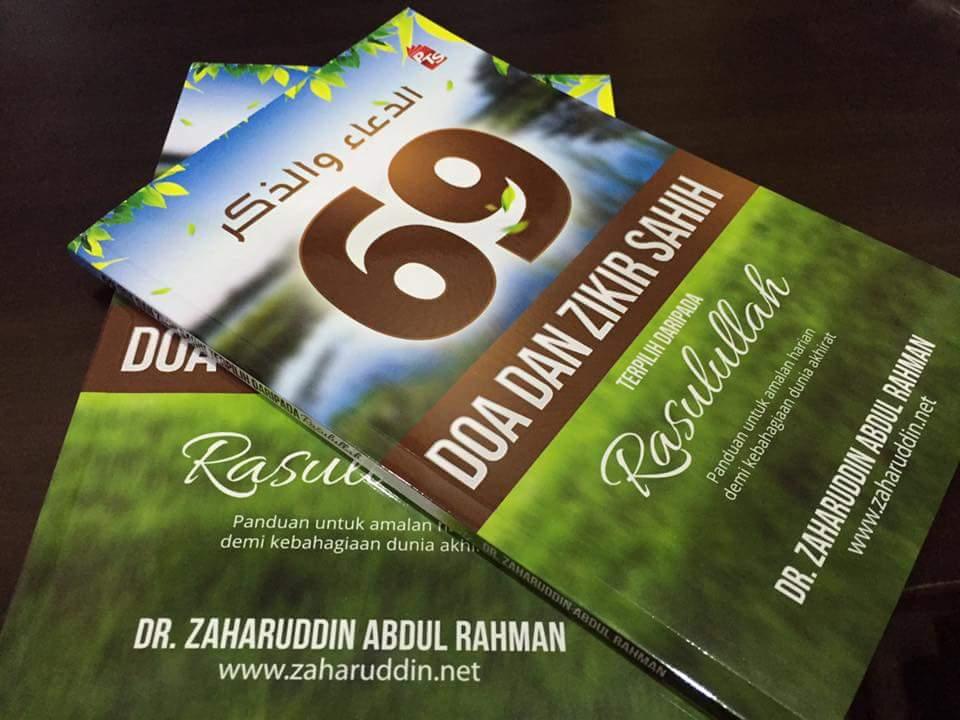 69 Doa Dan Zikir Sahih oleh Dr. Zaharuddin Abdul Rahman