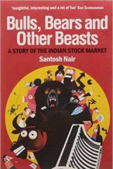 Bulls Bears And Other Beasts Santosh Nair From BuzzingStocks Akme Consulting akmedotcodotin