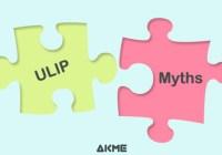 ulip myths