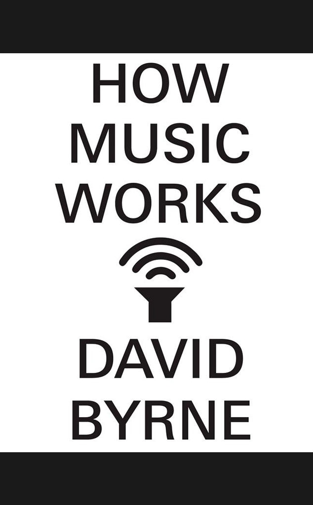 6. How Music Works, David Byrne from Top 10 Books of 2012