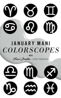 JANUARY HOROSCOPES from Beauty Horoscopes: Best Nail ...