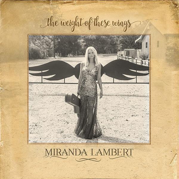 Miranda Lambert, The Weight of These Wings