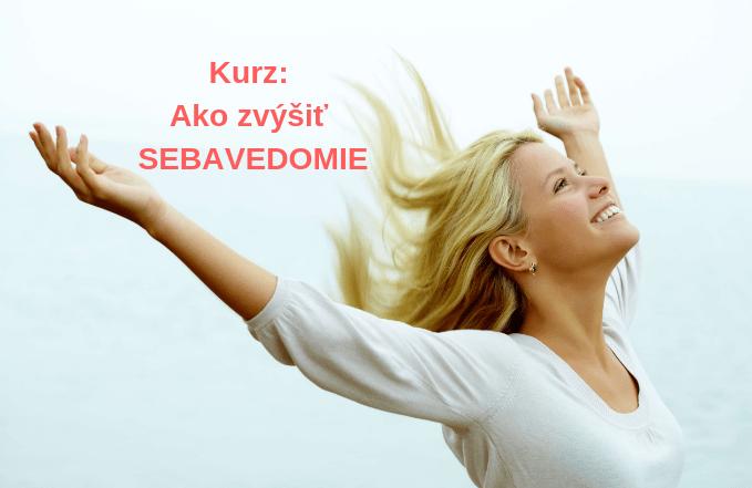 Ako zvýšiť sebavedomie Akadémia pozitívneho života