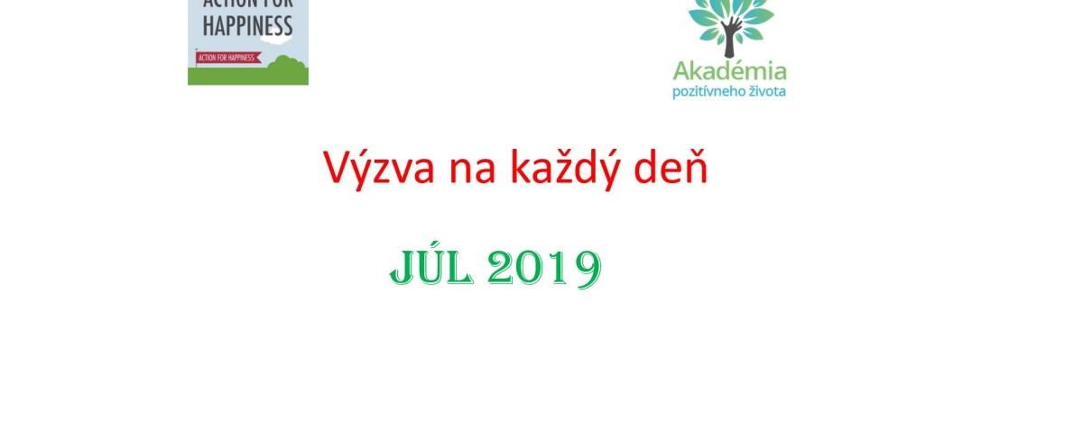 výzvy na júl 2019 action for happiness
