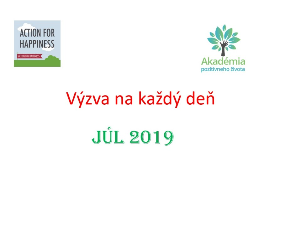 výzvy na júl 2019 action for happiness