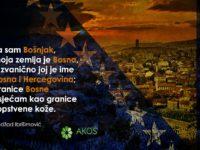 To što sam Bošnjak, to je dar mojih predaka, to što sam Bosanac to je dar moje zemlje