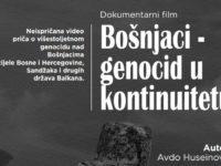 "Promocija filma ""Bošnjaci – Genocid u kontinuitetu"""