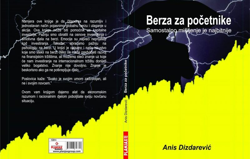 Anis Dizdarevic Berza za početnike - samostalno mišljenje je najbitnije