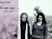 Amra Curić – Kasida mojoj majci