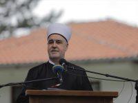 Reis Kavazović na otvaranju Aladža džamije: Naš plan je da ovdje živimo i da živimo u miru
