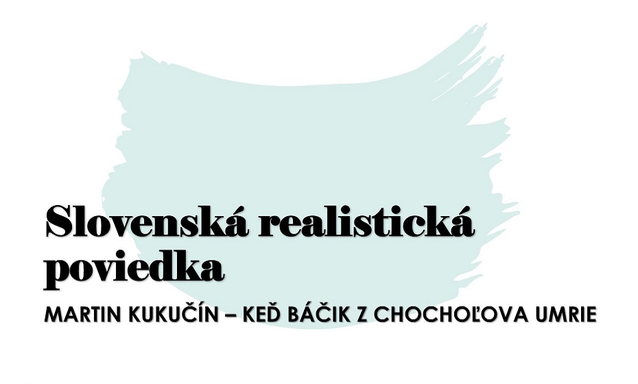Keď báčik z Chochoľova umrie: Rozbor kľúčového diela Martina Kukučína