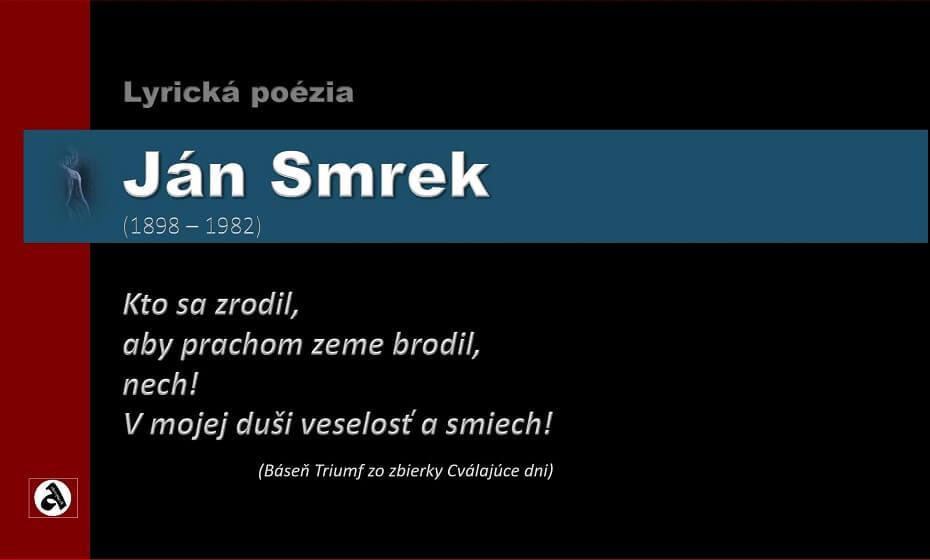 Ján Smrek – básne v ukážkach: Vitalizmus a jeho znaky