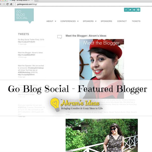 Akram's Ideas: Go Blog Social - Featured Blogger