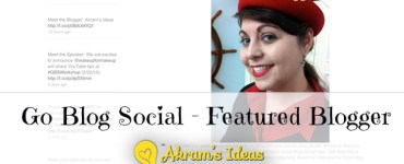 Akram's Ideas: Go Blog Social - Featured Blogger