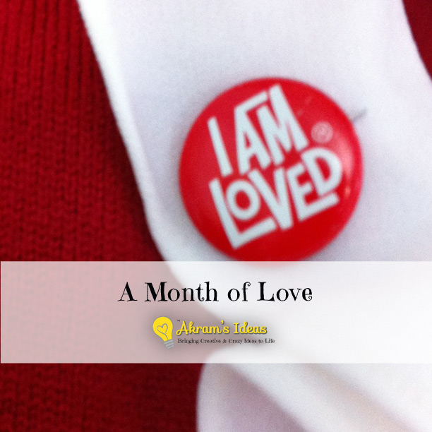 Akram's Note: Month of Love