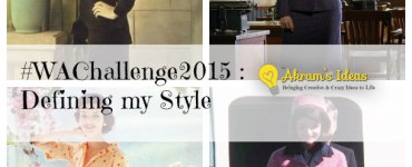 #WAChallenge2015 : Defining my Style