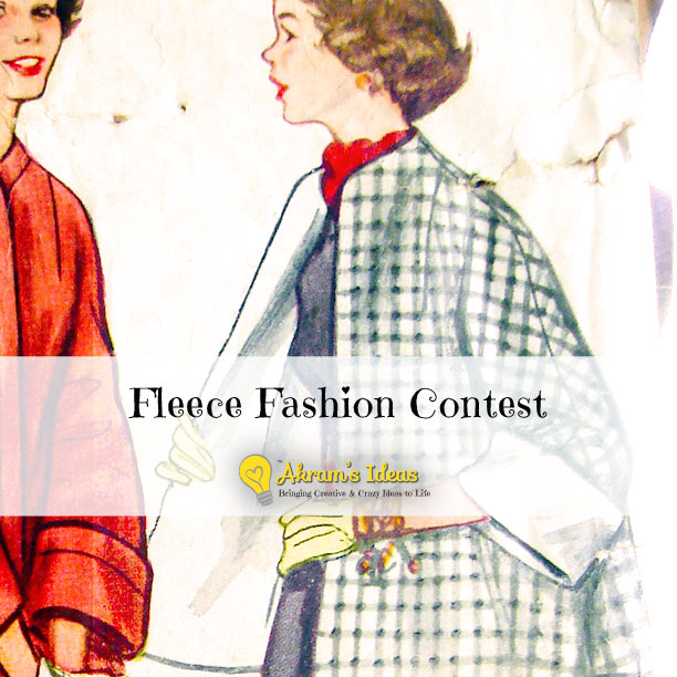 Akram's Ideas: Fleece Fashion Contest