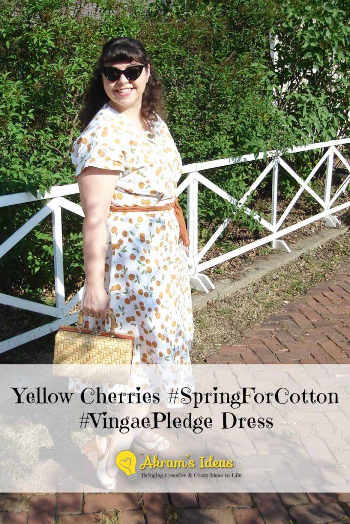 Akram's Ideas Yellow Cherry #SpringForCotton #VintagePledge Dress