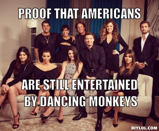 Kardashians are Dancing Monkeys