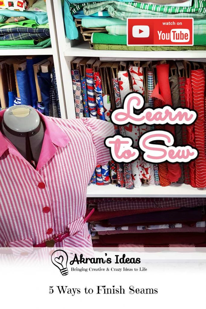Akram's Ideas: Learn to Sew - 5 Ways to Finish Seams